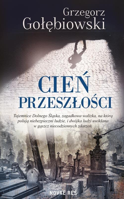 http://zaczytana.com.pl/wp-content/uploads/2017/11/Cien_przeszlosci_okl.jpg