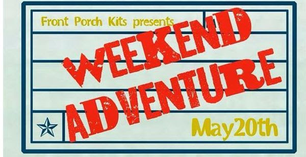 Sneak Peeks of our NEW Front Porch Kit- Weekend Adventure starts Saturday May 17th!