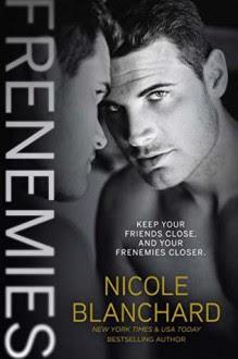 Frenemies - Nicole Blanchard