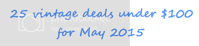 photo Vintage deals post header for May 2015_zpslqpxnlrq.png