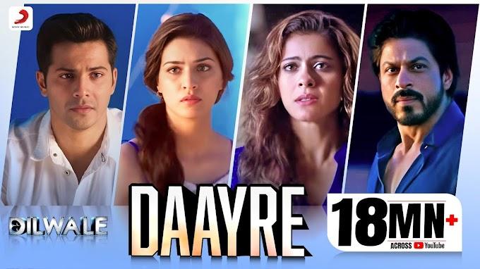 Daayre Lyrics - Dilwale   Arijit Singh   LYRICSADVANCE