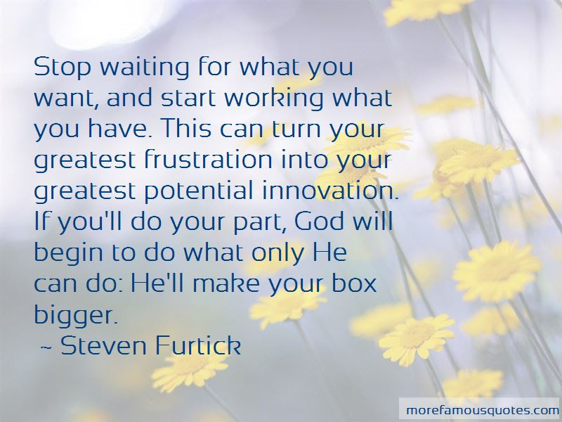 Quotes About Waiting For What You Want Top 47 Waiting For What You