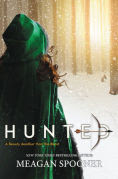 Title: Hunted, Author: Meagan Spooner