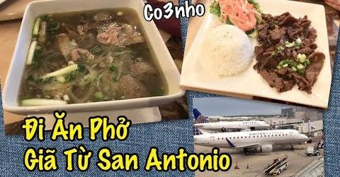 Đi Ăn Tiệm Phở - Giã Từ Texas Về Lại Arizona - Cuộc Sống Ở Mỹ - Co3nho 292
