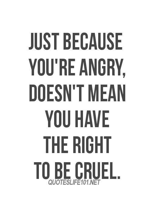 Quotes About Being Angry At Someone 17 Quotes