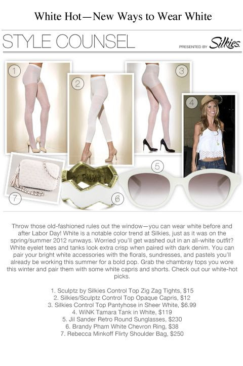 Throw those old-fashioned rules out the window -- you can wear white before and after Labor Day. White is a notable color trend at Silkies, just as it was on the spring/summer 2012 runways. -- New Ways to Wear White