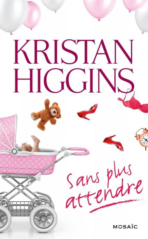 http://lesvictimesdelouve.blogspot.fr/2016/01/sans-plus-attendre-de-kristan-higgins.html