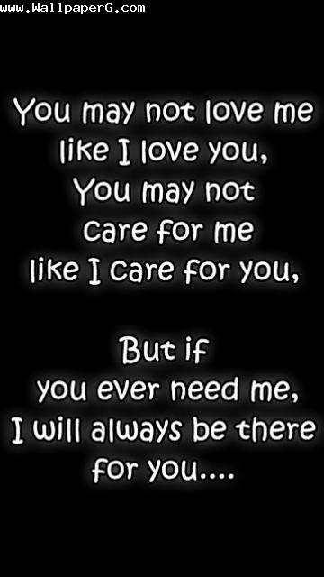 Download You May Not Love Me Heart Touching Love Quote For Your