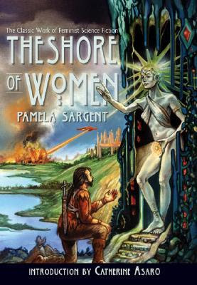 The Shore of Women by Pamela Sargent cover