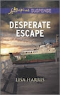 Desperate Escape (Love Inspired Suspense)