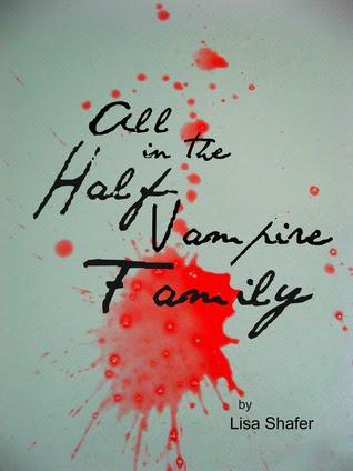 All in the Half-Vampire Family