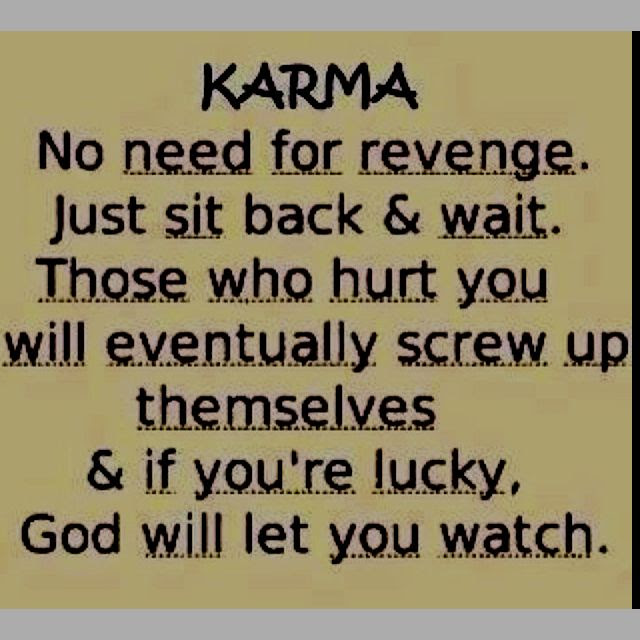 quote karma revenge  words of wisdom  Pinterest