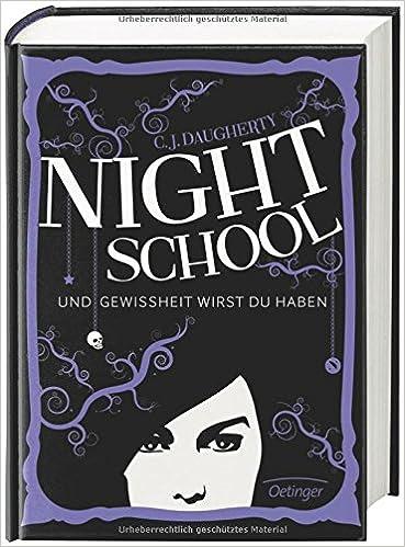 Night School - und Gewissheit wirst du haben