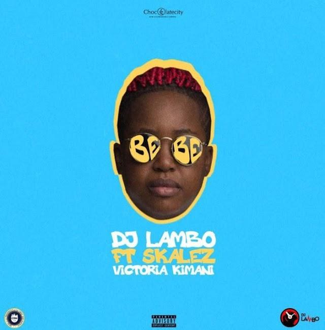 #Music:DJ Lambo Ft. Skales & Victoria Kimani – Bebe