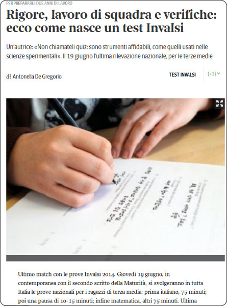 http://www.corriere.it/scuola/14_giugno_09/rigore-lavoro-squadra-verifiche-ecco-come-nasce-test-invalsi-84a2ed6e-efe3-11e3-85b0-60cbb1cdb75e.shtml