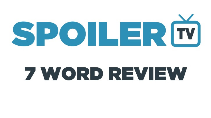 7 Word Review - 2 Apr to 09 Apr - Review your shows in 7 words