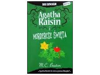 """Recenzja książki """"Agatha Raisin i mordercze święta""""."""
