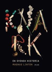 Knark : en svensk historia (inbunden)