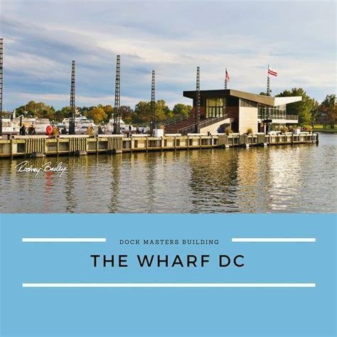 The Wharf DC   District Wharf   Dock Masters Building