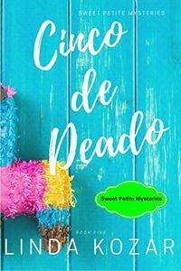Cinco de Deado by Linda Kozar