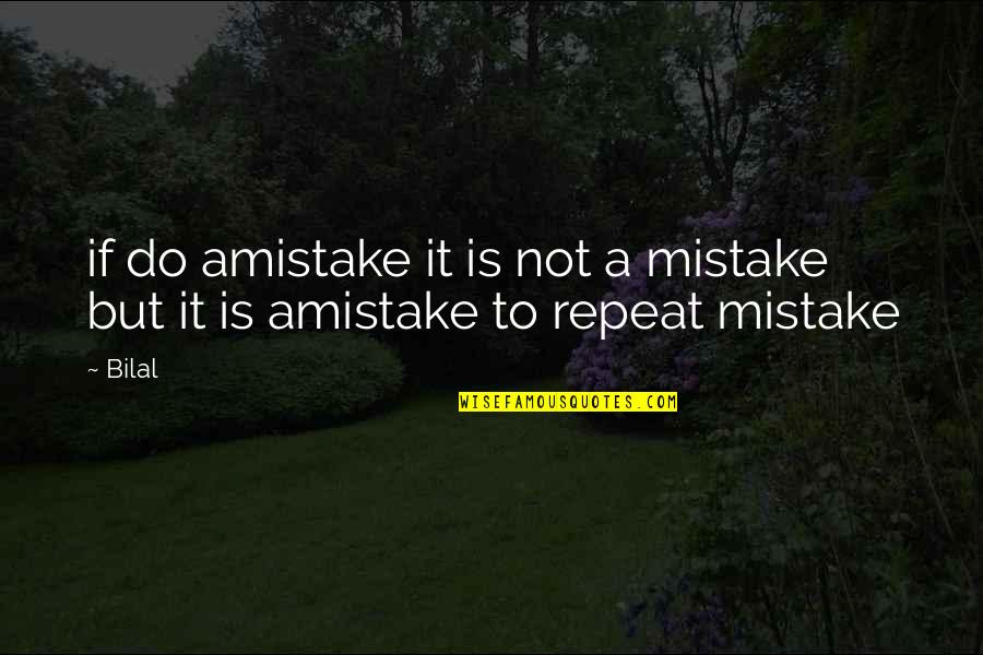 Do Not Repeat Mistake Quotes Top 16 Famous Quotes About Do Not