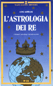 L' astrologia dei re