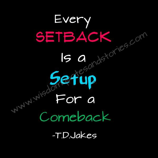 Quotes About Temporary Setbacks 17 Quotes