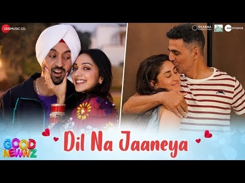 Dil Na Jaaneya of Good Newwz | Akshay, Kareena