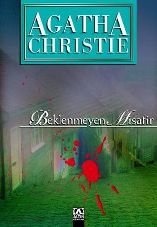 Kitap Yorumu: Beklenmeyen Misafir   Agatha Christie