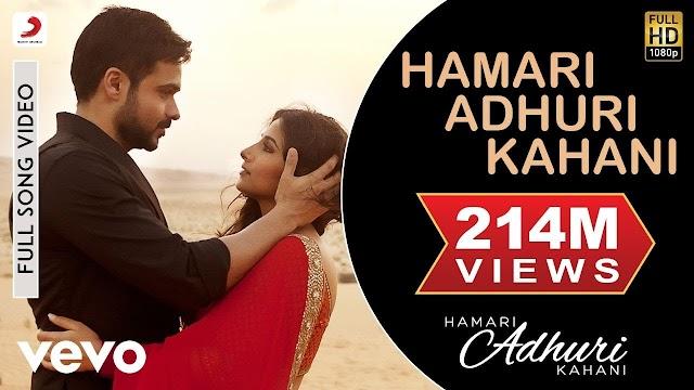 Hamari Adhuri Kahani Song Lyrics in Hindi - Emraan Hashmi | Arijit Singh