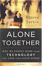 Sherry Turkle, Alone Together