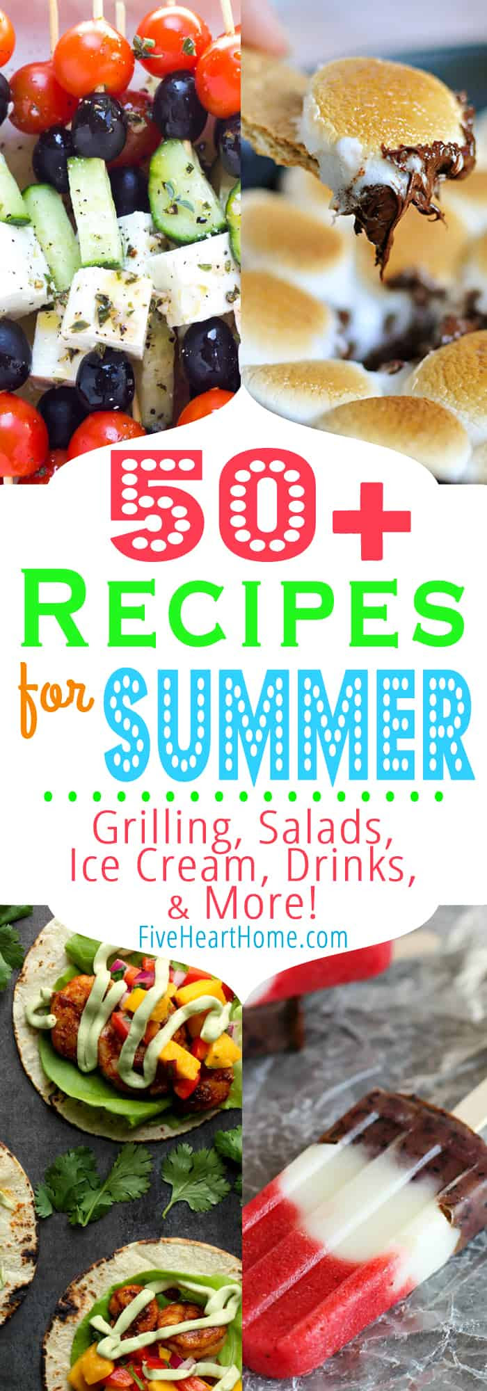 Summer Recipe Round-Up ~ welcome summertime with a mouthwatering collection of recipes, from grilled grub to fruity salads to icy treats to refreshing beverages...and more! | FiveHeartHome.com