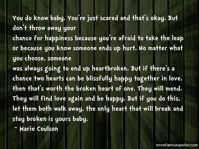 Quotes About Scared To Love Again Top 14 Scared To Love Again