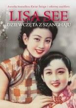 """Lisa See """"Dziewczęta z Szanghaju"""""""