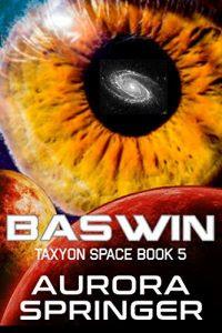 Baswin by Aurora Springer