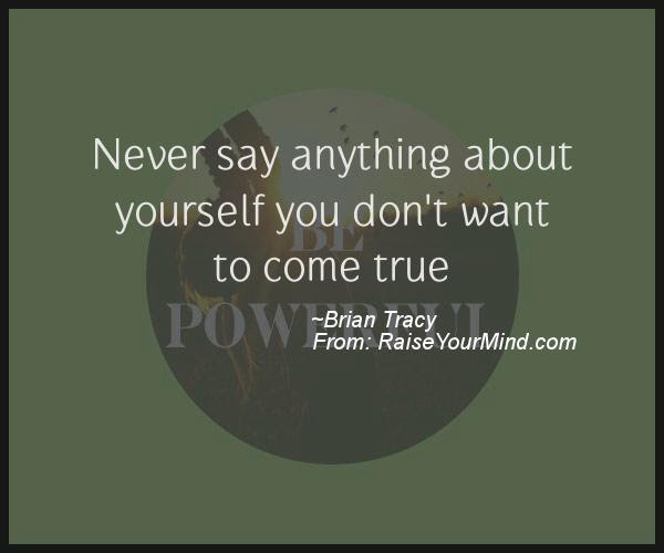 Motivational Inspirational Quotes Never Say Anything About