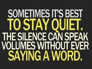 Quotes About Quieter 93 Quotes