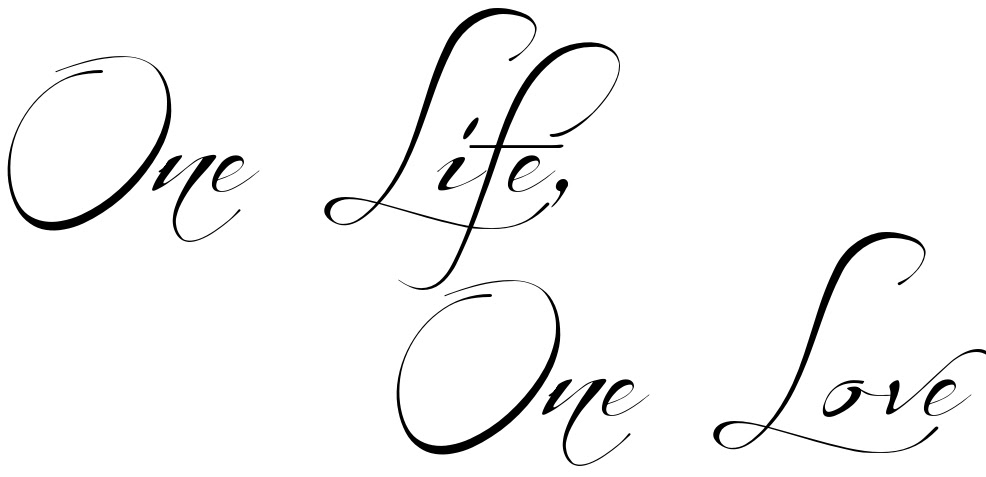 One Life One Love Tattoo Quote Download Free Scetch