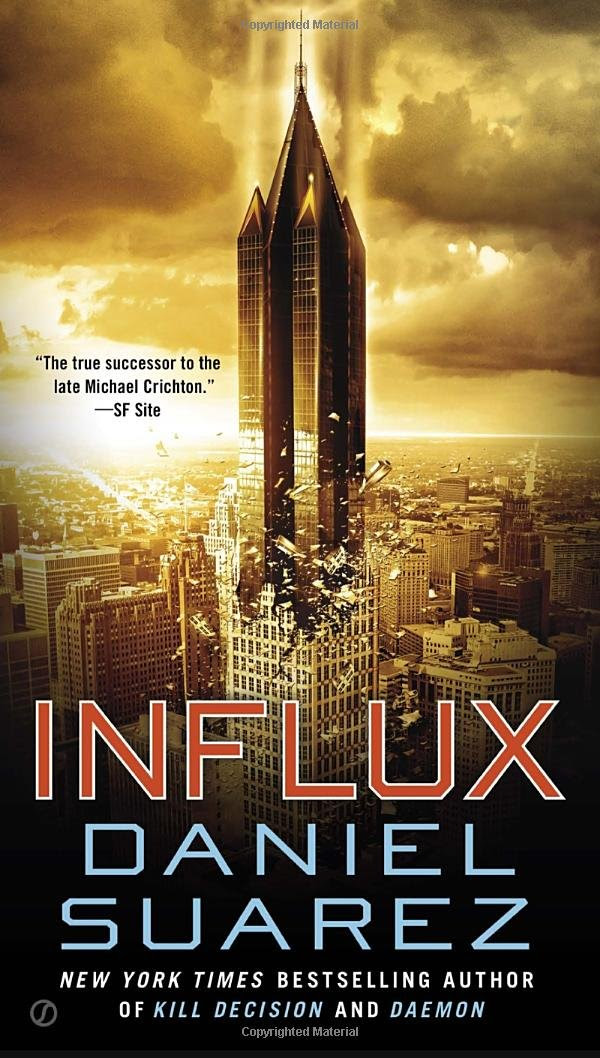 Influx: Daniel Suarez: 9780451469441: Amazon.com: Books