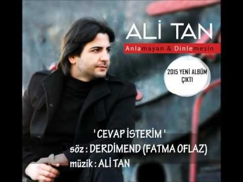 Ali Tan Cevap İsterim Şarkı Sözleri