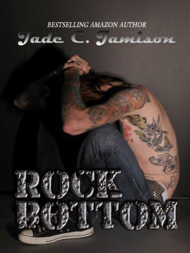 Rock Bottom (Bullet) by Jade C. Jamison