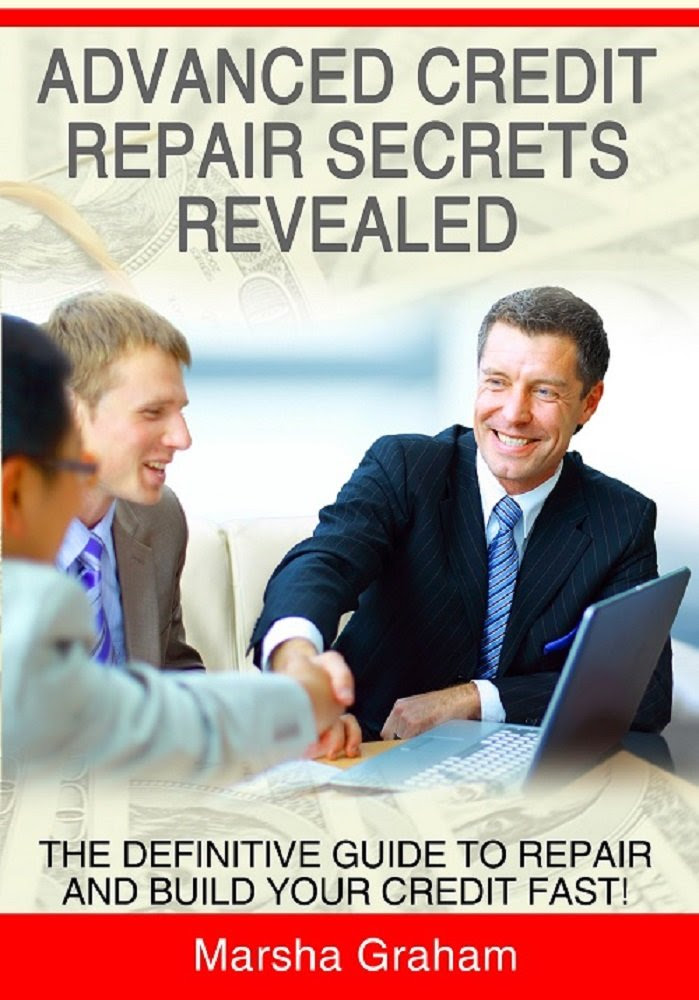 ADVANCED CREDIT REPAIR SECRETS REVEALED: The Definitive Guide to ...