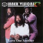 Inner Visions - Love One Another