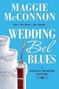 Wedding Bel Blues by Maggie McConnon
