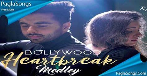 bollywood heartbreak mashup gurashish singh mp song