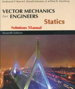 Vector Mechanics for Engineers: Statics, 7th Edition : Book Solutions Manual