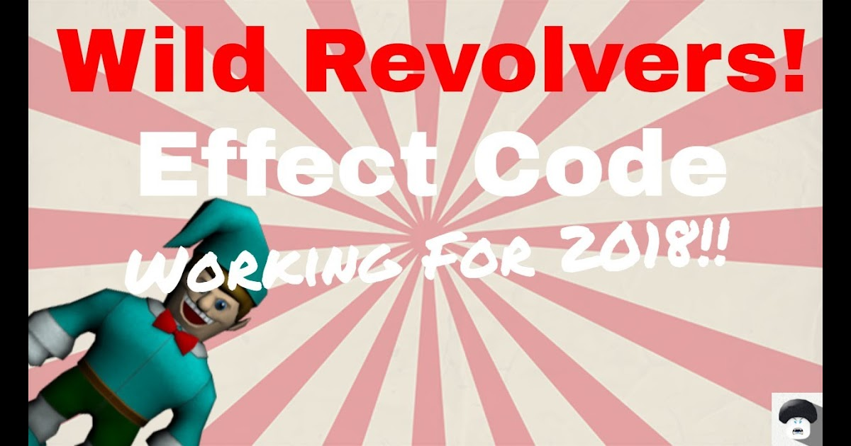 Codes For Roblox Wild Revolvers 2019