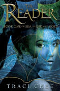 Title: The Reader (Sea of Ink and Gold Series #1), Author: Traci Chee