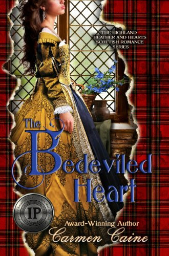 The Bedeviled Heart (The Highland Heather and Hearts Scottish Romance Series) by Carmen Caine