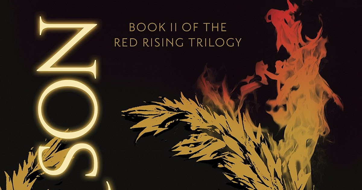 Everything Alyce: 'Golden Son' (Red Rising #2) by Pierce